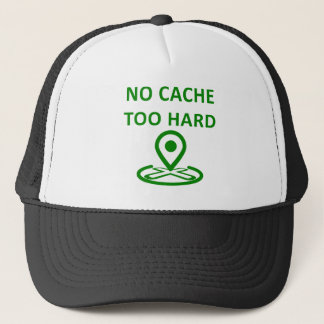 No Cache Too Hard Trucker Hat