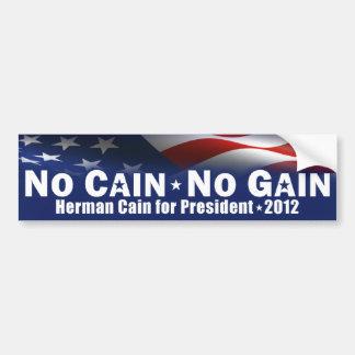 No Cain - No Gain - Herman Cain Bumper Sticker