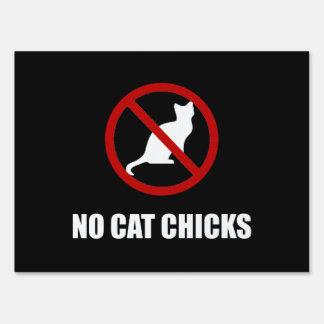 No Cat Chicks Sign