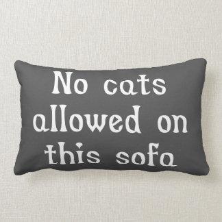 No Cats Allowed on this Sofa Lumbar Pillow