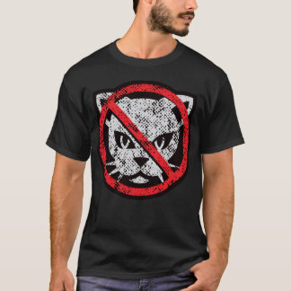 No Cats T-Shirt