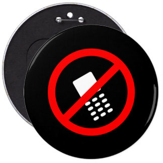 No Cell Phone 6 Inch Round Button