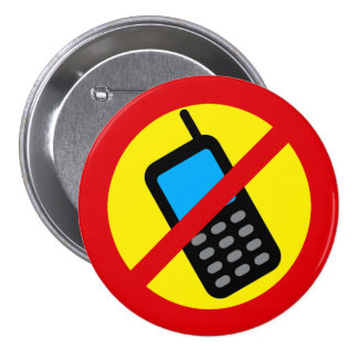 No Cell Phone Use Design 3 Inch Round Button