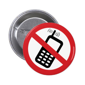 No Cell Phones 2 Inch Round Button