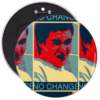 No Change Button