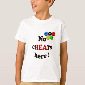 no cheats here T-Shirt