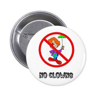 NO CLOWNS BUTTON