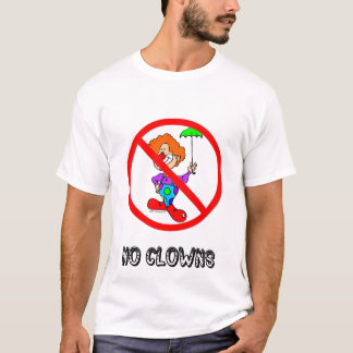 NO CLOWNS TEE