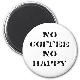 No coffee, No happy magnet
