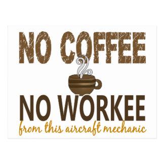 No Coffee No Workee Aircraft Mechanic Postcard