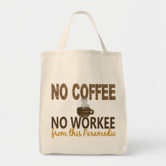 No Coffee No Workee Paramedic Canvas Bag