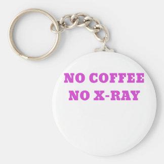 No Coffee No X-Ray Basic Round Button Keychain