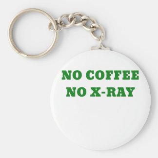 No Coffee No X-Ray Keychain