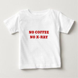 No Coffee No Xray Baby T-Shirt