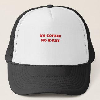 No Coffee No Xray Trucker Hat