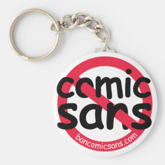 No Comic Sans Keychain