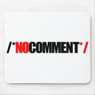 No Comment Mouse Pad