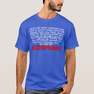 NO COMPROMISE T-Shirt