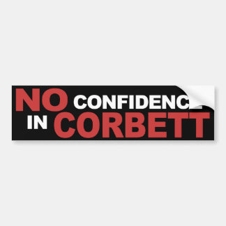 No Confidence in Corbett - Bumper Sticker, black Bumper Sticker