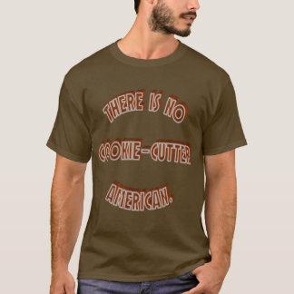 No Cookie-Cutter American T-Shirt
