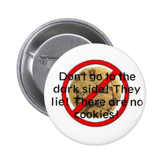 No cookies 2 inch round button