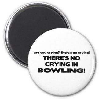 No Crying - Bowling Magnet