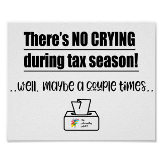 No Crying During Tax Season Accounting Poster