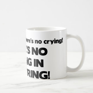 No Crying in Brokering Coffee Mug