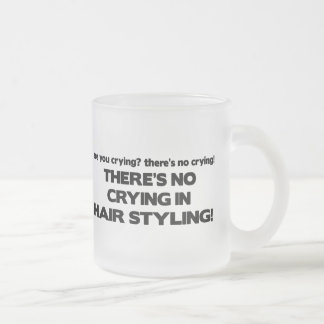 No Crying in Hair Styling Mugs
