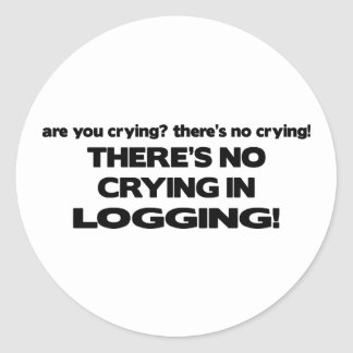 No Crying in Logging Round Stickers