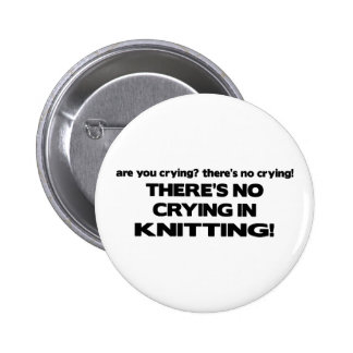 No Crying - Knitting 2 Inch Round Button