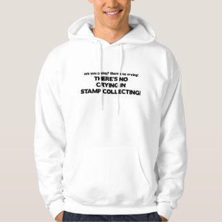 No Crying - Stamp Collecting Hoodie