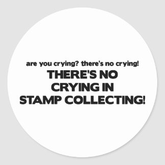 No Crying - Stamp Collecting Round Sticker