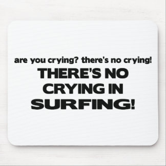 No Crying - Surfing Mouse Pad