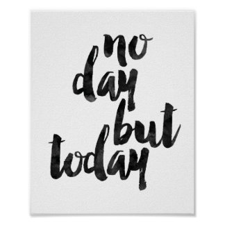 No Day But Today Poster