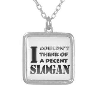 No decent slogan. silver plated necklace