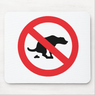 No dog poop sign funny sarcastic mouse pad