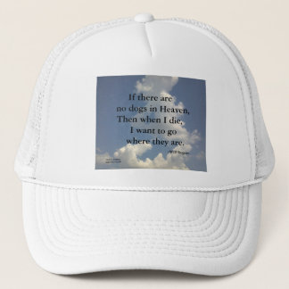 NO DOGS IN HEAVEN TRUCKER HAT-WILL ROGERS TRUCKER HAT