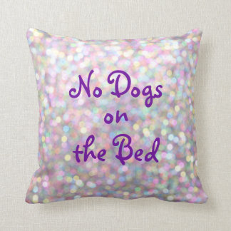 No Dogs on the Bed Sparkly Purple Pillow
