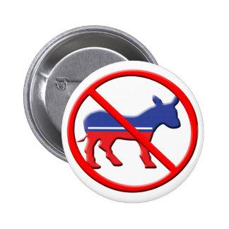 No Donkey Political Buttons - Anti-Democrat