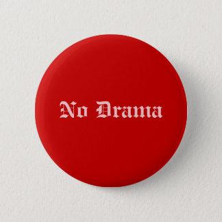 No Drama 2 Inch Round Button