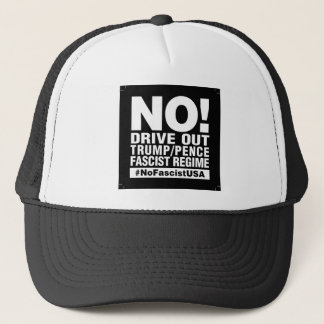 No! Drive Out Trump/Pence- Hat