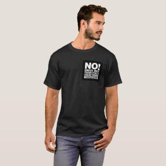 No! Drive Out Trump/Pence- Shirt