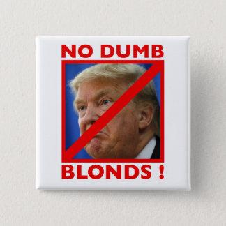 No Dumb Blonds Button