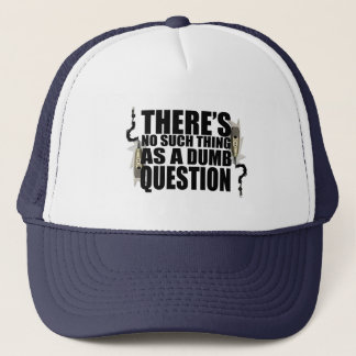 No Dumb Questions Hat