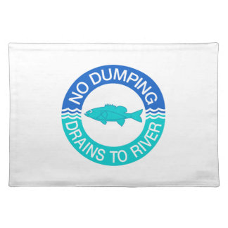No Dumping Drains To River, Sign, New Jersey, US Place Mats