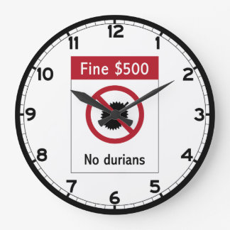 No Durians (2) Sign, Singapore Wallclocks