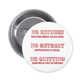 No Excuses. 2 Inch Round Button