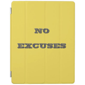 No Excuses iPad Cover