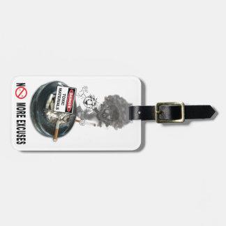 NO EXCUSES Stop Smoking Luggage Tag